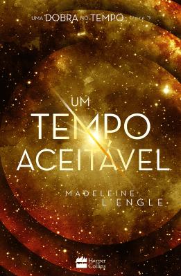 Um tempo aceitável, Madelene L'Engle